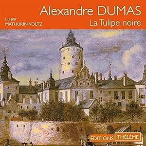 La Tulipe noire Audiobook