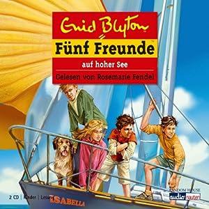 Fünf Freunde auf hoher See (Fünf Freunde 54) Hörbuch