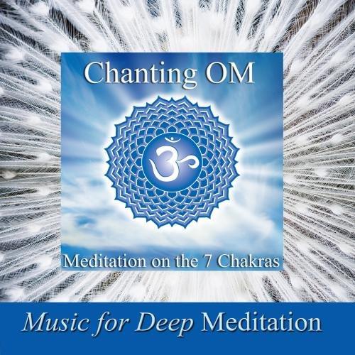 Chanting Om - Meditation On the 7 Chakras & Savasana Sound Bath (Combination Therapy)