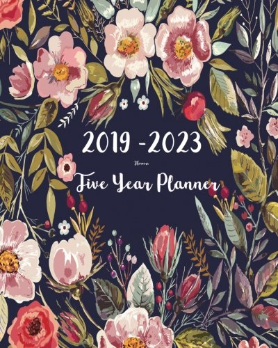 2019 2023 five year planner flower 60 months planner and calendarmonthly calendar planner agenda planner and schedule organizer journal planner