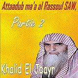 Attaadub Ma'A Al Rassoul Saw, Partie 2, Pt.5