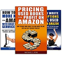 How to Sell Used Books on Amazon Box Set: (Sell Books Fast Online 1-3): Three Guides to Help You Describe, Price, and Promote Used Books on Amazon and Make More Money