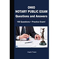Ohio Notary Public Exam Questions and Answers: 150 Questions + Practice Exam!