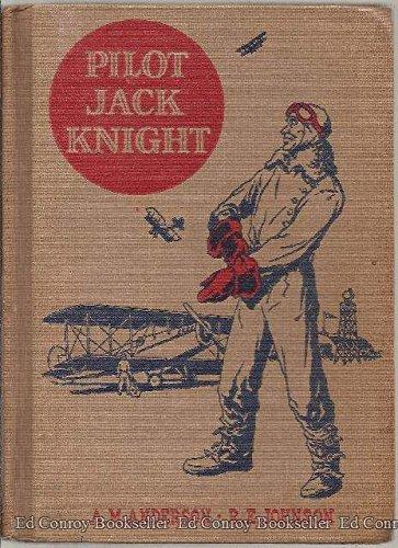 Cicerone Jack Knight.  The American Adventure Series