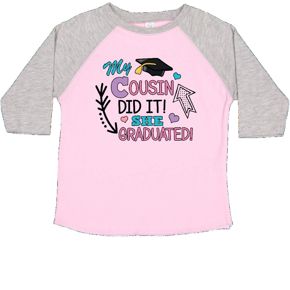 inktastic My Cousin Graduated with Cap and Arrows Toddler T-Shirt