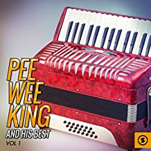 Pee Wee King and His Best, Vol. 1