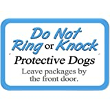 "Plastic Sign Do Not Ring or Knock Protective Dogs Leave Packages by Front Door - 6"" x 9"" (15.3cm x 22.9cm)"