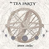 Seven Circles by Tea Party (2013-08-03)
