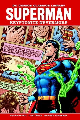 Superman: Kryptonite Nevermore (DC Comics Classics Library)