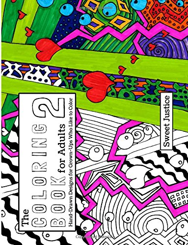 Download The Coloring Book for Adults 2: Hand-Drawn Designs for Adults Who Like to Color (Volume 2) PDF