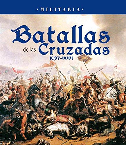 Descargar Libro Batallas De Las Cruzadas 1097-1444 Aa.vv.