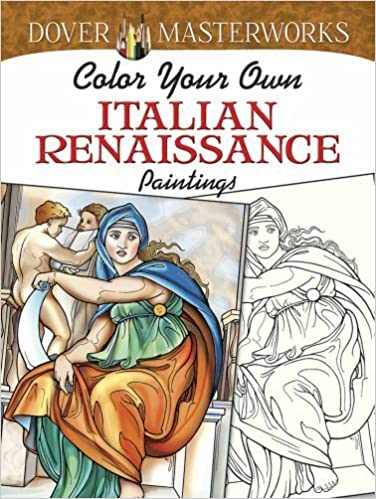 Dover Masterworks: Color Your Own Italian Renaissance Paintings (Adult Coloring) by Marty Noble (2014-03-19)