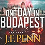One Day in Budapest | J. F. Penn