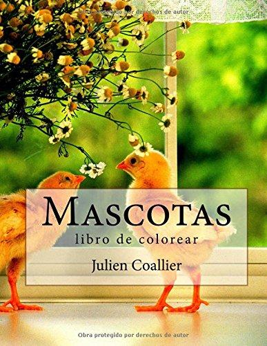 Descargar Libro Mascotas: Libro De Colorear Julien Coallier