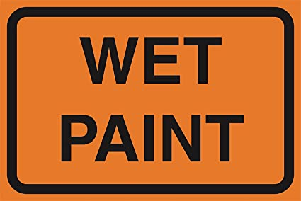 Wet Paint Orange Road Street Construction Area Work Zone Safety Notice Warning Business Signs Commercial Plastic