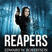 Reapers: Breakers, Book 4 | Edward W. Robertson