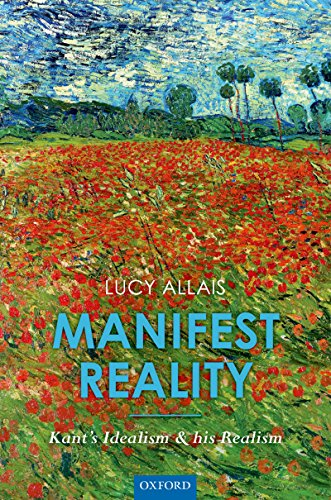 Download Manifest Reality: Kant's Idealism and his Realism Pdf