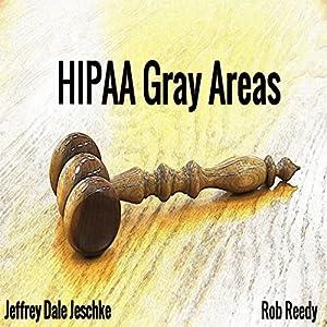 HIPAA Gray Areas Audiobook