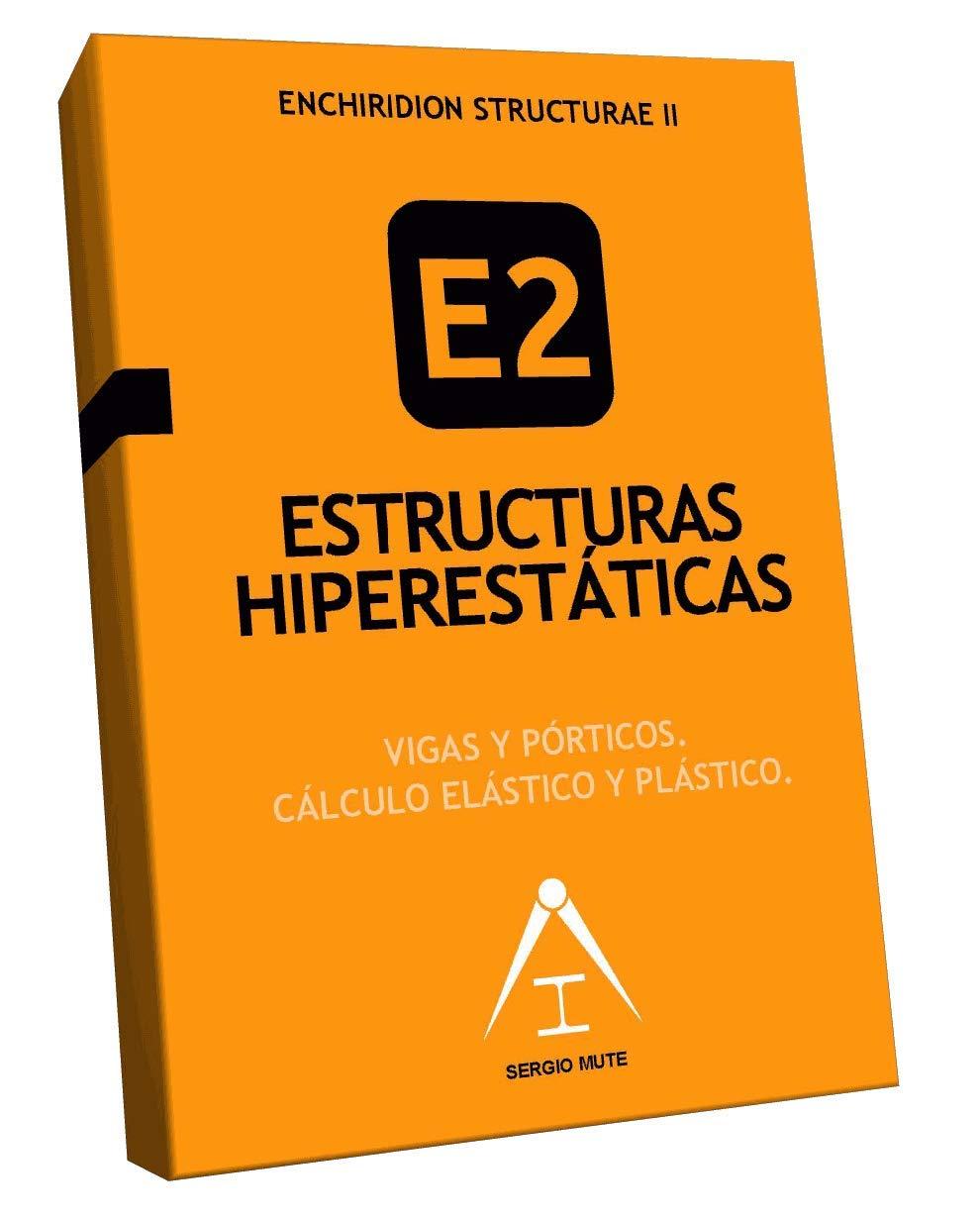 Estructuras Hiperestáticas Amazon Es Sergio Mute Sergio