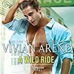 A Wild Ride: Thompson & Sons, Book 4 | Vivian Arend