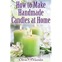 How to Make Handmade Candles at Home: Homemade Candles Book with Candles Recipes...