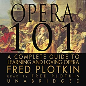 Opera 101 Audiobook