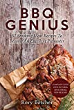 BBQ Genius: 51 Smoking Meat Recipes To Become An Excellent Pitmaster (Rory's Meat Kitchen)