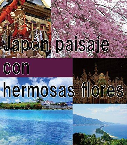 Descargar Libro Japón Paisaje Con Hermosas Flores Akira Sakaguchi