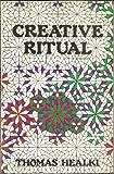 Creative Ritual, Thomas Healki, 0877286256