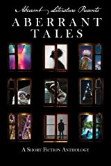 Aberrant Tales: A Short Fiction Anthology Paperback