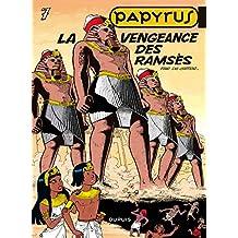 Papyrus 07 Vengeance des Ramses