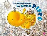 Maison Ballon de la Famille (la)