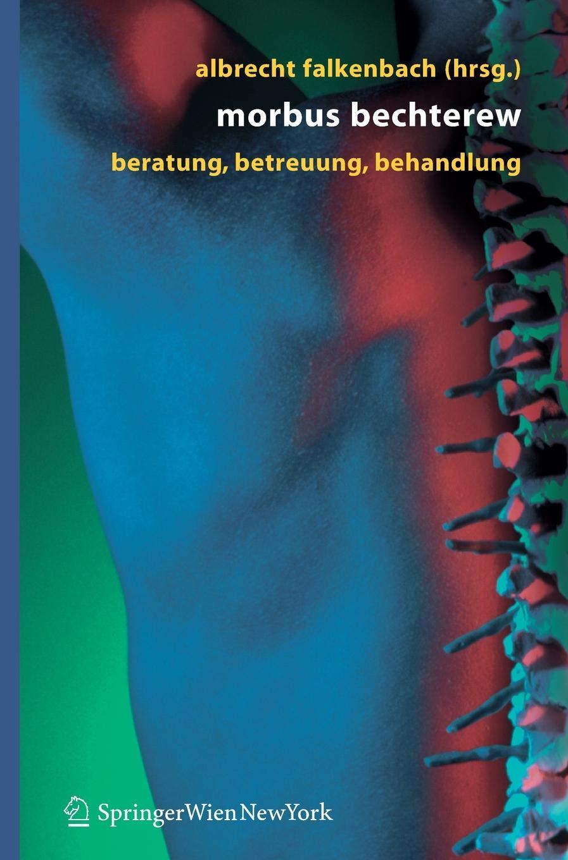 Morbus Bechterew: Beratung - Betreuung - Behandlung
