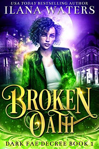 (Broken Oath (Dark Fae Decree Book)