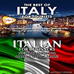 Travel Guide Box Set #6: The Best of Italy for Tourists + Italian for Beginners | Getaway Guides