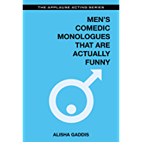 Men's Comedic Monologues That Are Actually Funny (Applause Acting Series)