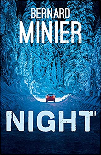 Amazon Fr Night Bernard Minier Livres