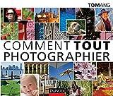 """Afficher """"Comment tout photographier"""""""