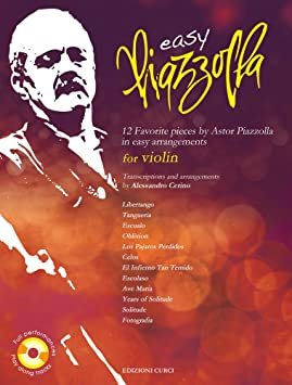Easy Piazzolla for Violin - Violin - BOOK+CD: Piazzolla, Astor ...