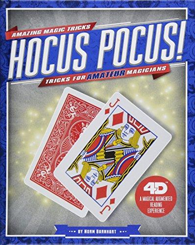 Hocus Pocus! Tricks for Amateur Magicians: 4D A Magical Augmented Reading Experience (Amazing Magic Tricks 4D!) (Hocus Magic Pocus)