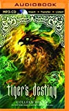 Tiger's Destiny (Tiger's Curse Series)