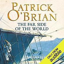 The Far Side of the World: Aubrey-Maturin Series, Book 10