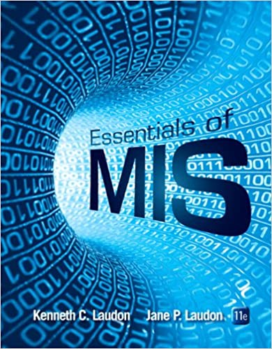 Essentials of MIS (11th Edition): Kenneth C  Laudon, Jane P