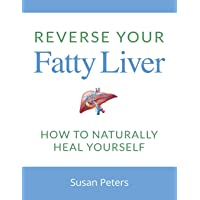 Reverse Your Fatty Liver: How To Naturally Heal Yourself