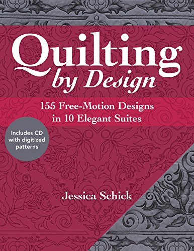 Quilting by Design: 155 Free-Motion Designs in 10 Elegant -