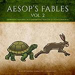 Aesop's Fables, Vol. 2 |  Aesop,Judith Cummings - contributor