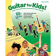 Guitar for Kids!: Learn to Play with Songs, Illustrations and Play-Along CD, Book and CD