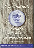 Constantine's Catalog & Manual for Woodworkers 1962