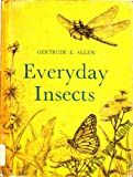 Everyday Insects, Gertrude E. Allen, 0395178916