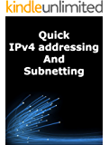 Quick IPv4 addressing and subnetting (English Edition)